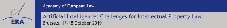 ERA Artificial Intelligence: Challenges for Intellectual Property Law, Brussels, 17-18 October 2019