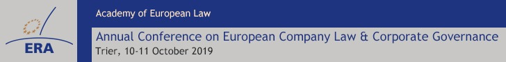ERA: Annual Conference on European Company Law and Corporate Governance 2019, Trier, 10-11 October 2019