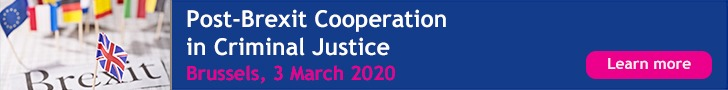 ERA Criminal Justice Cooperation post Brexit 2020 March 3rd Brussels